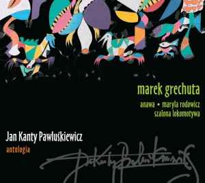 Marek Grechuta i Anawa