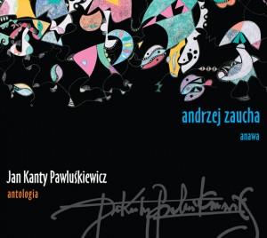Andrzej Zaucha i Anawa